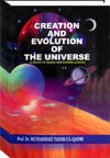 Creation and Evolution of the Universe
