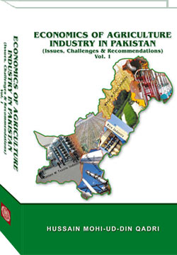 Economics of Agriculture Industry in Pakistan Vol. 1
