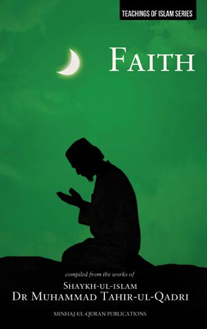 Teachings of Islam Series: Faith