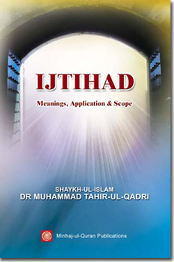 Ijtihad (meanings, application and scope)