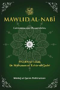 Mawlid al-Nabi (PBUH): Celebration and Permissibility