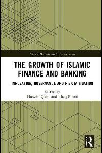 The Growth of Islamic Finance and Banking