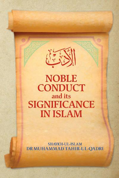 Adab: Noble Conduct and its Significance in Islam
