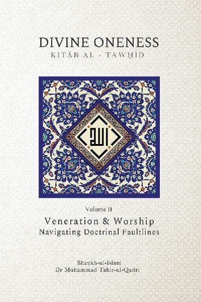 The Book of Divine Oneness (Kitab al-Tawhid) Volume II