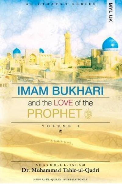 Imam Bukhari and the Love of the Prophet (PBUH)