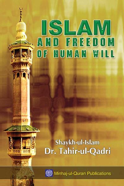 Islam and Freedom of Human Will