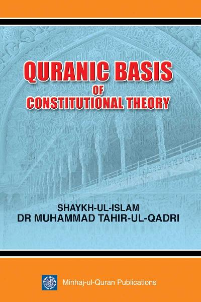 Quranic Basis of Constitutional Theory