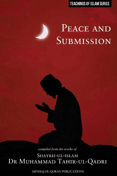 Teachings of Islam Series: Peace and Submission