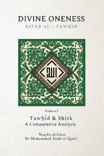 The Book on Divine Oneness (Kitab al-Tawhid) Volume 1