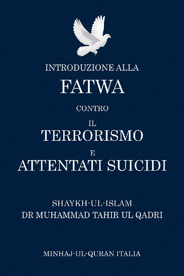 Introduction to the Fatwa on Suicide Bombings and Terrorism
