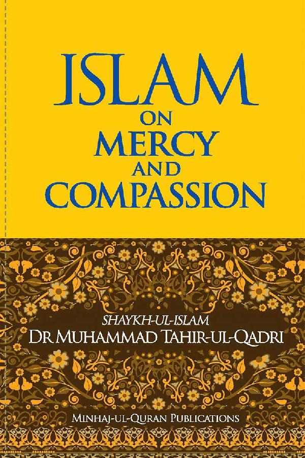 Islam on Mercy & Compassion