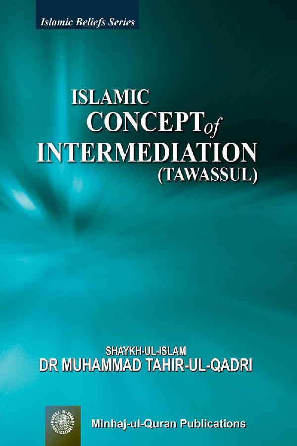 Islamic Concept of Intermediation (Tawassul)