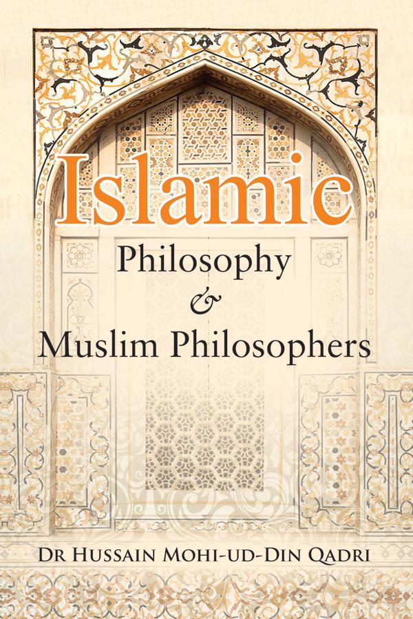 Islamic Philosophy and Muslim Philosophers