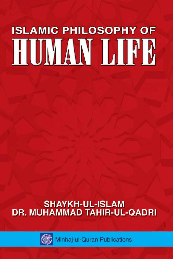 Islamic Philosophy of Human Life