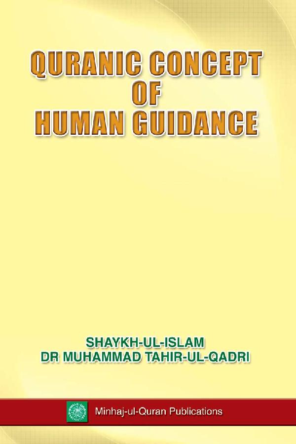 Quranic Concept of Human Guidance