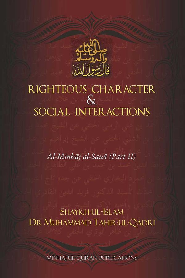 Righteous Character & Social Interactions
