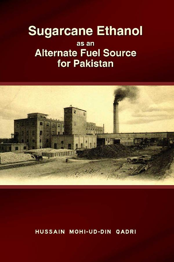 Sugarcane Ethanol as an Alternate Fuel Source for Pakistan