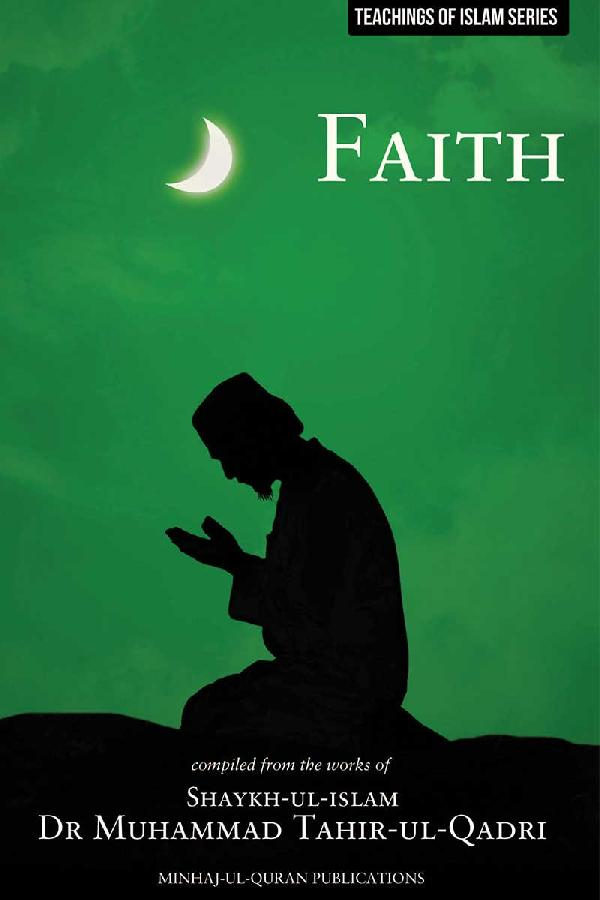 Teachings of Islam Series: Faith