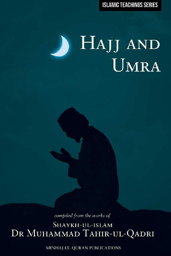 Teachings of Islam Series: Hajj and Umra