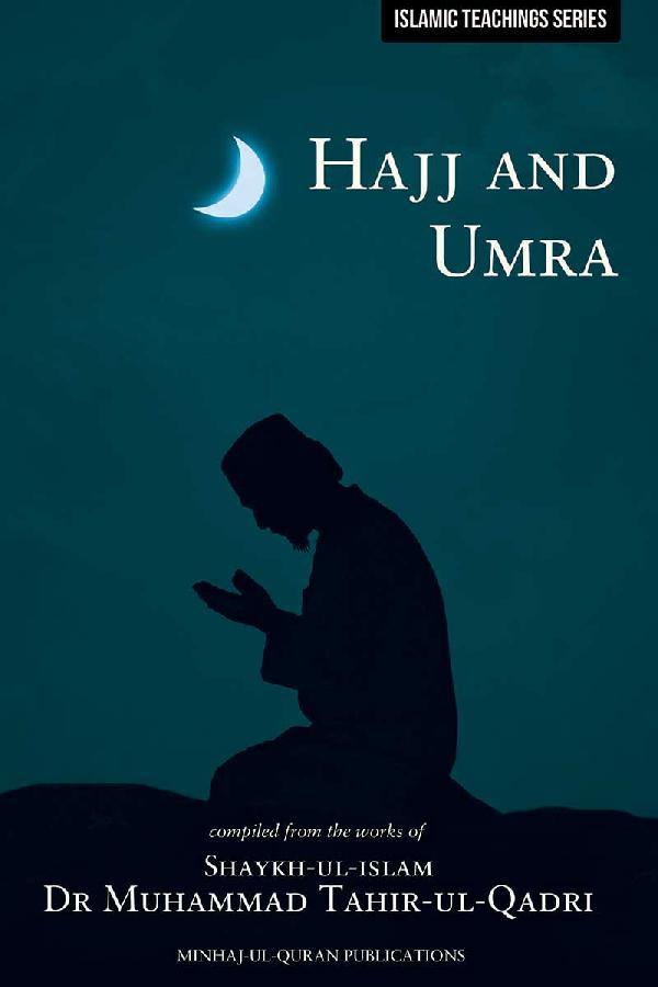 Teachings of Islam Series: Hajj and Umra